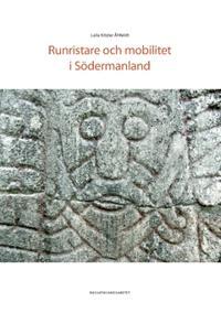 Runristare och mobilitet i Södermanland