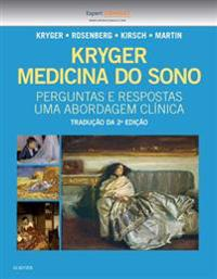 Kryger Medicina do Sono - Perguntas e Respostas