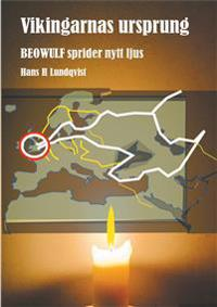 Vikingarnas ursprung: Beowulf sprider nytt ljus.