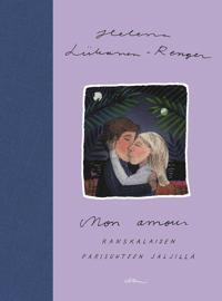 Mon amour –Ranskalaisen parisuhteen jäljillä