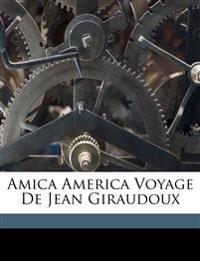 Amica America Voyage de Jean Giraudoux
