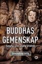 Buddhas gemenskap : Sangha som andlig praktik