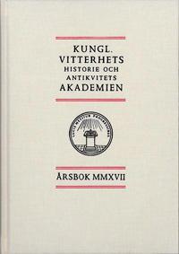 Kungl. Vitterhets historie och antikvitets akademien årsbok. 2017 -  pdf epub