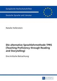 Die Alternative Sprachlehrmethode Teaching Proficiency Through Reading and Storytelling