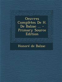 Oeuvres Completes de H. de Balzac ... - Primary Source Edition