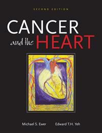 Cancer and the Heart, 2e