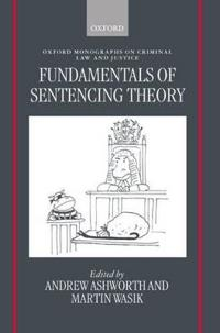 Fundamentals of Sentencing Theory