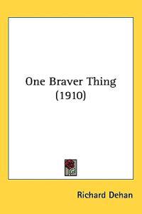 One Braver Thing