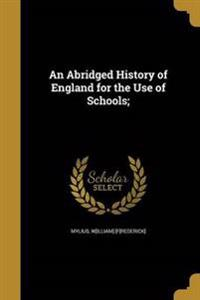 ABRIDGED HIST OF ENGLAND FOR T