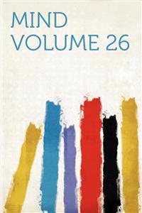 Mind Volume 26