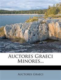 Auctores Graeci Minores...