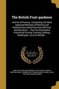 BRITISH FRUIT-GARDENER