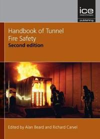 Handbook of Tunnel Fire Safety