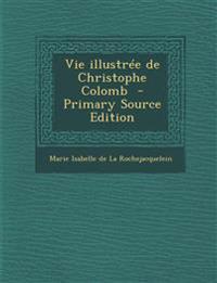 Vie illustrée de Christophe Colomb