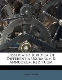 Dissertatio Juridica De Differentia Usurarum & Annuorum Redituum