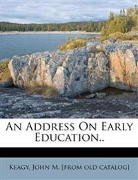 An Address On Early Education..