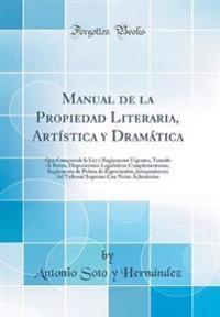 Manual de la Propiedad Literaria, Artística y Dramática