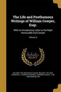 LIFE & POSTHUMOUS WRITINGS OF