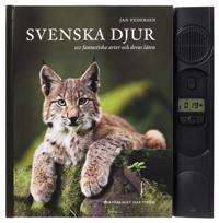 Svenska djur : 100 svenska arter och deras läten