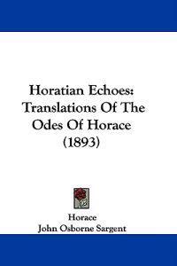 Horatian Echoes