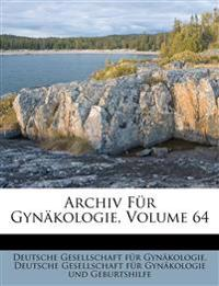 Archiv für Gynäkologie, Vierundsechszigster Band