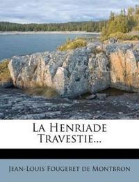 La Henriade Travestie...
