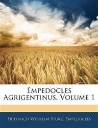 Empedocles Agrigentinus, Volume 1