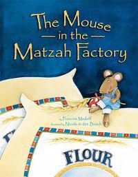 The Mouse in the Matzah Factory