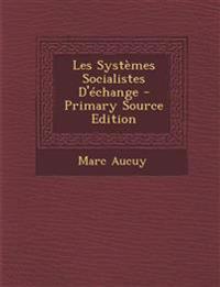 Les Systèmes Socialistes D'échange