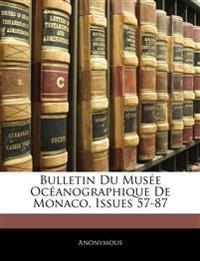 Bulletin Du Musée Océanographique De Monaco, Issues 57-87