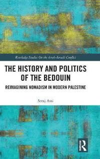 The History and Politics of the Bedouin