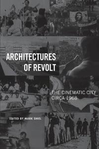 Architectures of Revolt