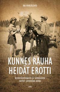 Kunnes rauha heidät erotti –Neuvostosotavankien ja suomalaisten suhteet jatkosodan aikana