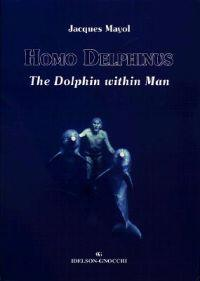 Homo Delphinus: The Dolphin Within Man with Poster