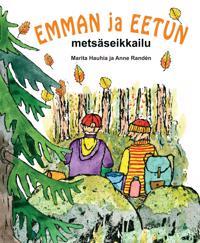 Emman ja Eetun metsäseikkailu