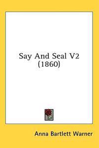 Say And Seal V2 (1860)