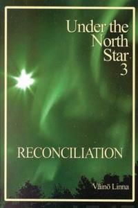 Reconciliation: Under the North Star 3