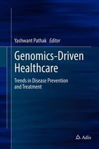 Genomics-Driven Healthcare