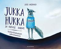 Jukka Hukka ja hirveä harmi