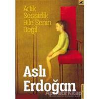 Artik Sessizlik Bile Senin Degil (turkiska)