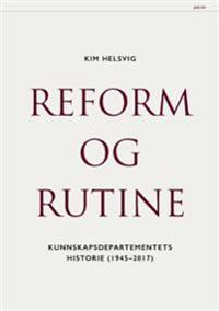 Reform og rutine