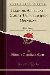 Illinois Appellate Court Unpublished Opinions, Vol. 197