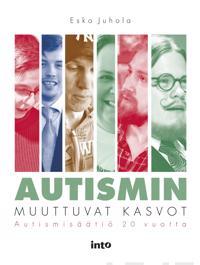 Autismin muuttuvat kasvot