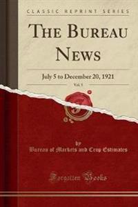 The Bureau News, Vol. 5