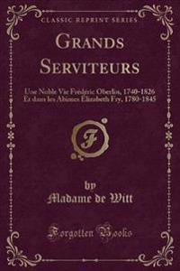 Grands Serviteurs