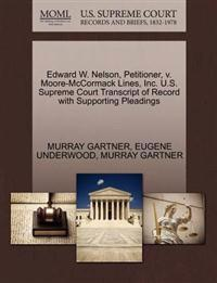 Edward W. Nelson, Petitioner, V. Moore-McCormack Lines, Inc. U.S. Supreme Court Transcript of Record with Supporting Pleadings