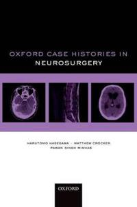 Oxford Case Histories in Neurosurgery