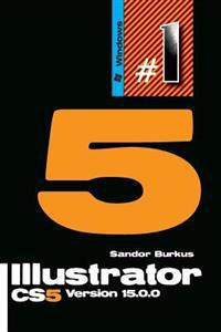 Illustrator Cs5 Version 15.0.0: Buy This Book, Get a Job!