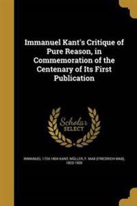 IMMANUEL KANTS CRITIQUE OF PUR