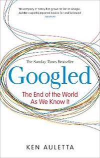 Googled - the end of the world as we know it